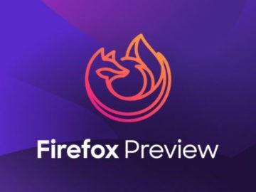 Firefox Preview متصفح جديد من موزيلا للأندرويد